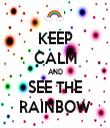 KEEP CALM AND SEE THE RAINBOW - Personalised Tea Towel: Premium