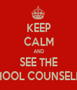 KEEP CALM AND SEE THE SCHOOL COUNSELLOR - Personalised Tea Towel: Premium