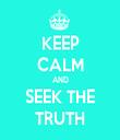 KEEP CALM AND SEEK THE TRUTH - Personalised Tea Towel: Premium