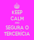 KEEP CALM AND SEGURA O TERCERÍCIA - Personalised Tea Towel: Premium