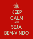 KEEP CALM AND SEJA BEM-VINDO - Personalised Tea Towel: Premium