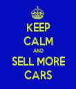 KEEP CALM AND SELL MORE CARS - Personalised Tea Towel: Premium
