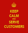 KEEP CALM AND SERVE CUSTOMERS - Personalised Tea Towel: Premium