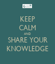 KEEP CALM AND SHARE YOUR KNOWLEDGE - Personalised Tea Towel: Premium
