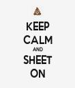 KEEP CALM AND SHEET ON - Personalised Tea Towel: Premium