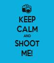 KEEP CALM AND SHOOT ME! - Personalised Tea Towel: Premium