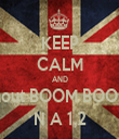 KEEP CALM AND shout BOOM BOOM  N A 1,2 - Personalised Tea Towel: Premium