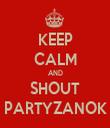 KEEP CALM AND SHOUT PARTYZANOK - Personalised Tea Towel: Premium