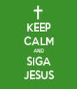 KEEP CALM AND SIGA JESUS - Personalised Tea Towel: Premium