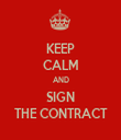 KEEP CALM AND SIGN THE CONTRACT - Personalised Tea Towel: Premium