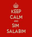 KEEP CALM AND SIM  SALABIM - Personalised Tea Towel: Premium
