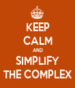 KEEP CALM AND SIMPLIFY THE COMPLEX - Personalised Tea Towel: Premium