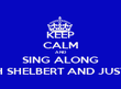 KEEP CALM AND SING ALONG WITH SHELBERT AND JUSTINE! - Personalised Tea Towel: Premium
