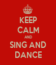 KEEP CALM AND SING AND DANCE - Personalised Tea Towel: Premium