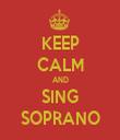 KEEP CALM AND SING SOPRANO - Personalised Tea Towel: Premium