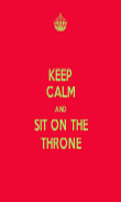 KEEP CALM AND SIT ON THE THRONE - Personalised Tea Towel: Premium