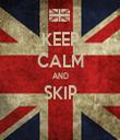KEEP CALM AND SKIP  - Personalised Tea Towel: Premium
