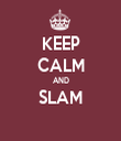 KEEP CALM AND SLAM  - Personalised Tea Towel: Premium