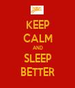 KEEP CALM AND SLEEP BETTER - Personalised Tea Towel: Premium
