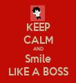 KEEP CALM AND Smile LIKE A BOSS - Personalised Tea Towel: Premium