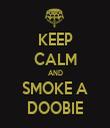 KEEP CALM AND SMOKE A DOOBIE - Personalised Tea Towel: Premium