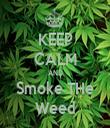 KEEP CALM AND Smoke THe Weed - Personalised Tea Towel: Premium