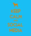 KEEP CALM AND SOCIAL  MEDIA - Personalised Tea Towel: Premium