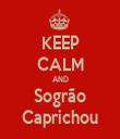 KEEP CALM AND Sogrão Caprichou - Personalised Tea Towel: Premium