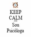 KEEP CALM AND Sou Psicóloga - Personalised Tea Towel: Premium
