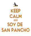 KEEP CALM AND SOY DE  SAN PANCHO - Personalised Tea Towel: Premium