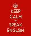 KEEP CALM and SPEAK ENGLSIH - Personalised Tea Towel: Premium