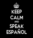 KEEP CALM AND SPEAK ESPAÑOL - Personalised Tea Towel: Premium