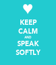 KEEP CALM AND SPEAK SOFTLY - Personalised Tea Towel: Premium