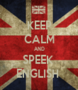 KEEP CALM AND SPEEK  ENGLISH  - Personalised Tea Towel: Premium