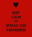 KEEP CALM AND  SPREAD CHD  AWARENESS - Personalised Tea Towel: Premium