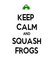 KEEP  CALM AND SQUASH FROGS - Personalised Tea Towel: Premium