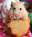 KEEP CALM AND SQUEAK ON - Personalised Tea Towel: Premium