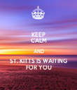 KEEP CALM AND ST. KITTS IS WAITING FOR YOU - Personalised Tea Towel: Premium