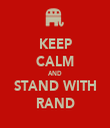 KEEP CALM AND STAND WITH RAND - Personalised Tea Towel: Premium