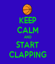 KEEP CALM AND START CLAPPING - Personalised Tea Towel: Premium
