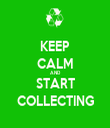 KEEP CALM AND START COLLECTING - Personalised Tea Towel: Premium