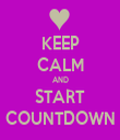 KEEP CALM AND START COUNTDOWN - Personalised Tea Towel: Premium
