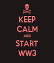 KEEP CALM AND START WW3 - Personalised Tea Towel: Premium