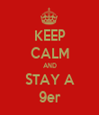 KEEP CALM AND STAY A 9er - Personalised Tea Towel: Premium