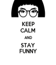 KEEP CALM AND STAY FUNNY - Personalised Tea Towel: Premium