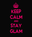 KEEP CALM AND STAY GLAM - Personalised Tea Towel: Premium