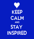 KEEP CALM AND STAY  INSPIRED - Personalised Tea Towel: Premium