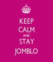 KEEP CALM AND STAY JOMBLO - Personalised Tea Towel: Premium