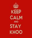 KEEP CALM AND STAY  KHOO - Personalised Tea Towel: Premium