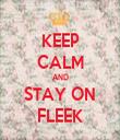 KEEP CALM AND STAY ON FLEEK - Personalised Tea Towel: Premium